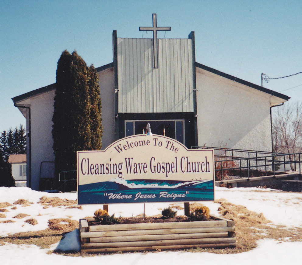 The Cleansing Wave Gospel Church located in Sprague, Manitoba. Come worship with us !