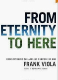 "From Eternity to Here presents the sweeping saga of God's greatest passion. Comprised of three thematic stories, each theme explores the timeless purpose of our God and His plan and mission for the church.  ""From Eternity to Here is a masterpiece. A must read for those who believe and for others who want to believe. It reads like a movie on paper."""