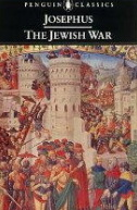 "The Jewish War - Josephus -The ""real"" Josephus is a very hot topic among Christian theologians looking for the actuality behind the gospels and students of Judaica trying to go beyond Josephus' usual superficial ""traitor"" image. If you can't read the original Greek, the next best thing is to read the Loeb (Harvard U. Press) Classics edition with facing English and Greek text..."